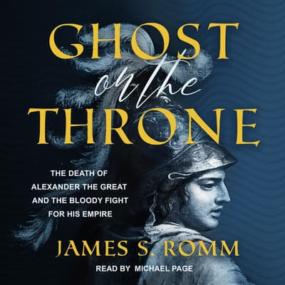 Ghost on the Throne by James S. Romm audiobook