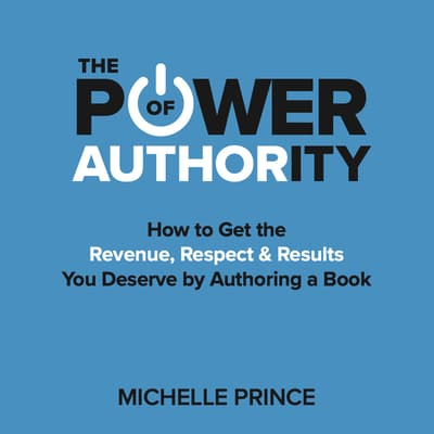 The Power of Authority by Michelle Prince audiobook
