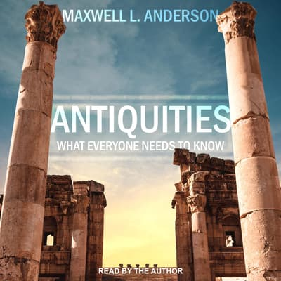 Antiquities by Maxwell L. Anderson audiobook
