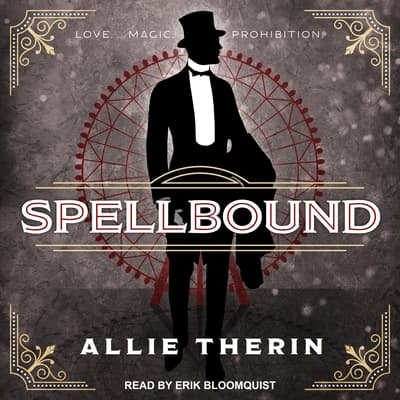 Spellbound by Allie Therin audiobook