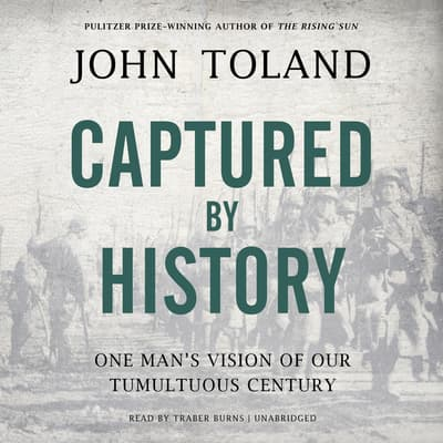 Captured by History by John Toland audiobook