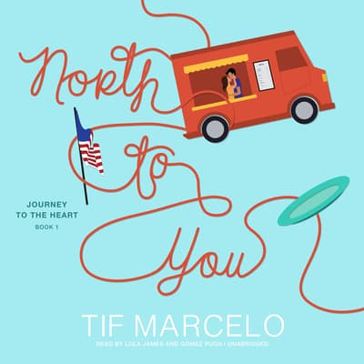North to You by Tif Marcelo audiobook