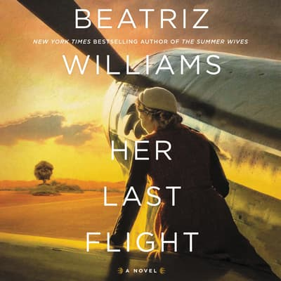 Her Last Flight by Beatriz Williams audiobook