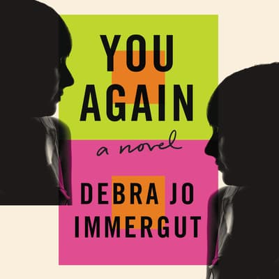 You Again by Debra Jo Immergut audiobook