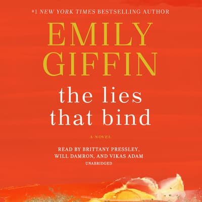 The Lies That Bind by Emily Giffin audiobook