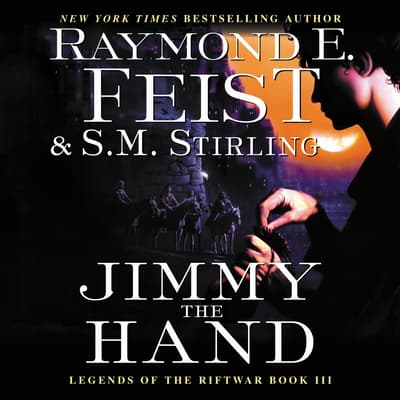 Jimmy the Hand by Raymond E. Feist audiobook