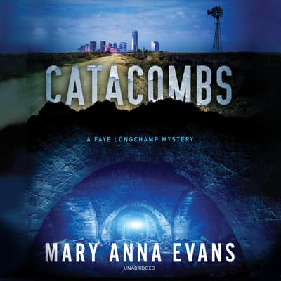 Catacombs by Mary Anna Evans audiobook