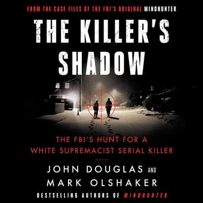 The Killer's Shadow by John E. Douglas audiobook