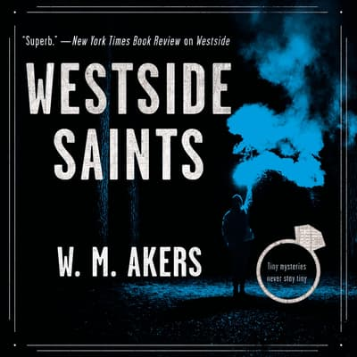 Westside Saints by W. M. Akers audiobook