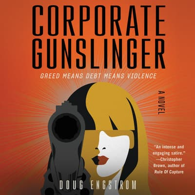 Corporate Gunslinger by Doug Engstrom audiobook