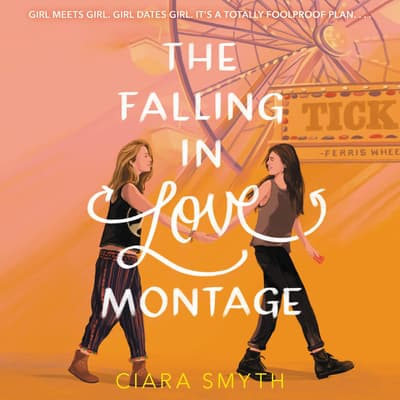 The Falling in Love Montage by Ciara Smyth audiobook