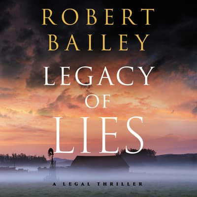 Legacy of Lies by Robert Bailey audiobook