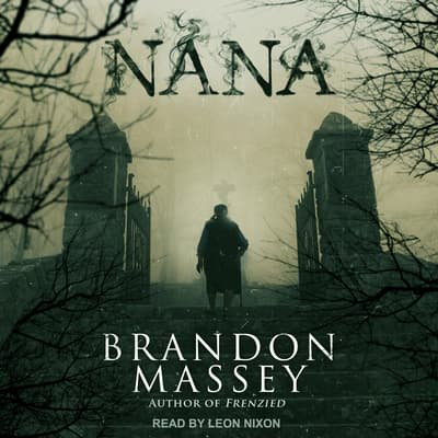Nana by Brandon Massey audiobook
