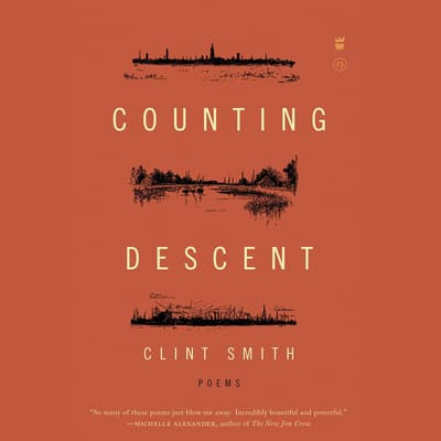 Counting Descent by Clint Smith audiobook