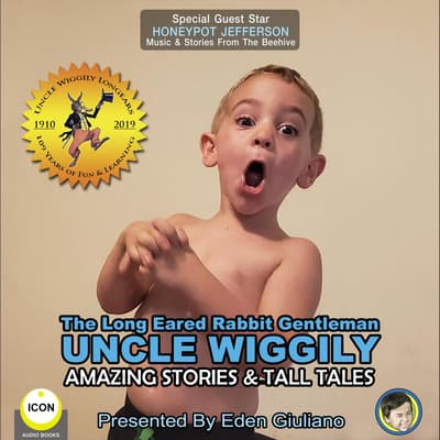 The Long Eared Rabbit Gentleman Uncle Wiggily - Amazing Stories & Tall Tales by Howard R. Garis audiobook