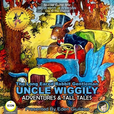 The Long Eared Rabbit Gentleman Uncle Wiggily - Adventures & Tall Tales by Howard R. Garis audiobook