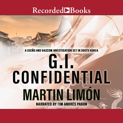 GI Confidential by Martin Limón audiobook