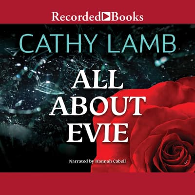 All About Evie by Cathy Lamb audiobook