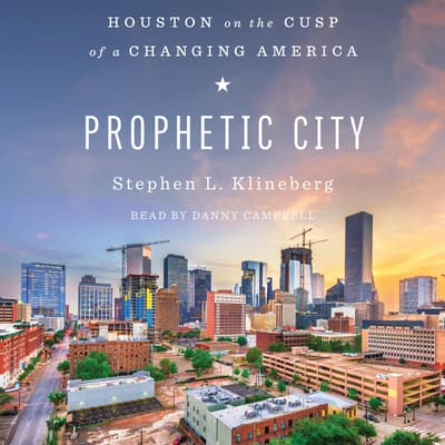 Prophetic City by Stephen L. Klineberg audiobook