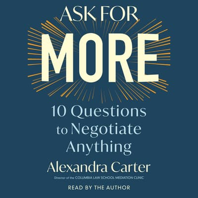 Ask for More by Alexandra Carter audiobook