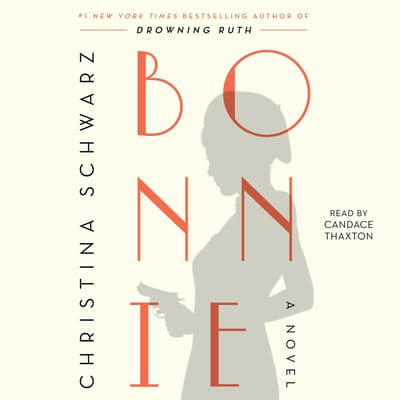 Bonnie by Christina Schwarz audiobook