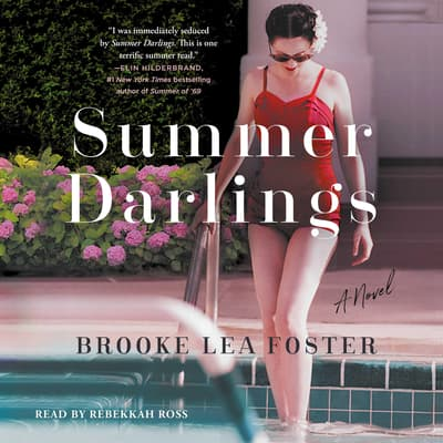 Summer Darlings by Brooke Lea Foster audiobook