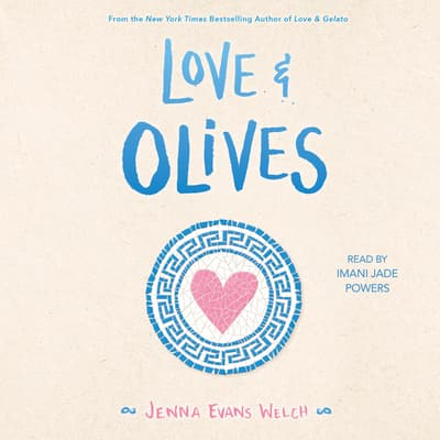 Love & Olives by Jenna Evans Welch audiobook