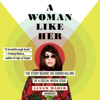 A Woman Like Her by Sanam Maher audiobook