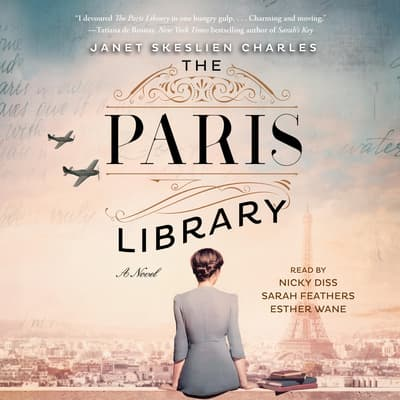 The Paris Library by Janet Skeslien Charles audiobook