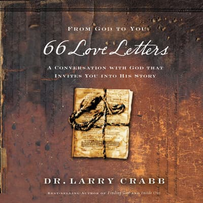 66 Love Letters by Larry Crabb audiobook