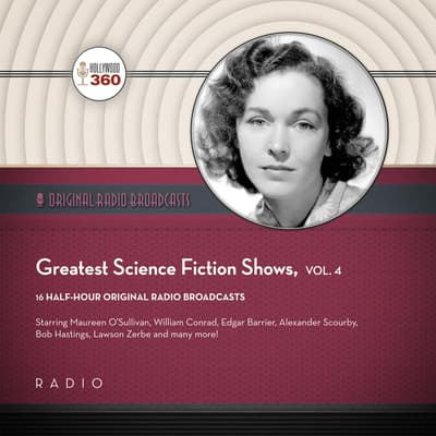 Greatest Science Fiction Shows, Vol. 4 by Black Eye Entertainment audiobook
