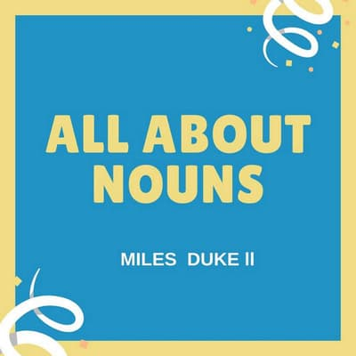 All About Nouns by Miles Duke audiobook