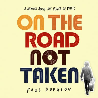 On The Road Not Taken by Paul Dodgson audiobook