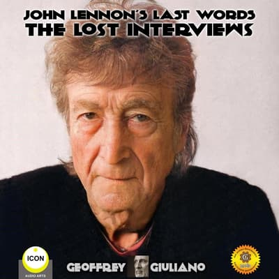 John Lennon's Last Words by Geoffrey Giuliano audiobook