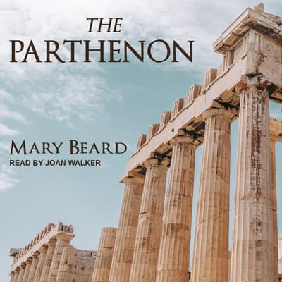 The Parthenon by Mary Beard audiobook