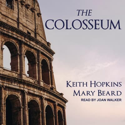 The Colosseum by Mary Beard audiobook
