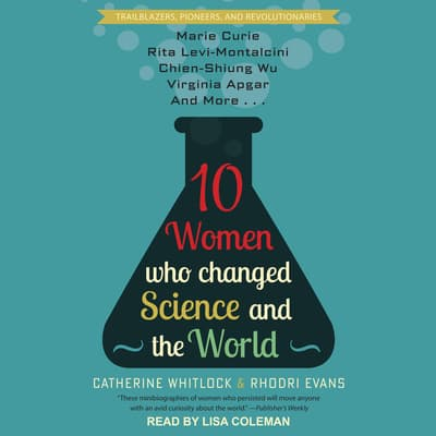 10 Women Who Changed Science and the World by Evans Rhodri audiobook