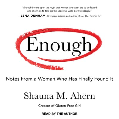 Enough by Shauna M. Ahern audiobook