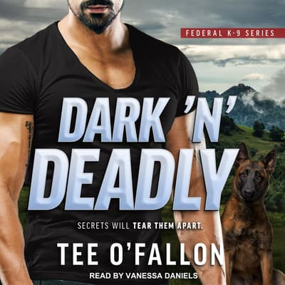 Dark 'N' Deadly by Tee O'Fallon audiobook