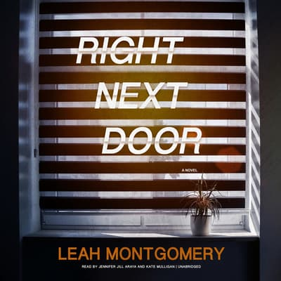 Right Next Door by Leah Montgomery audiobook