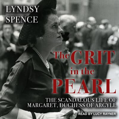 The Grit in the Pearl by Lyndsy Spence audiobook