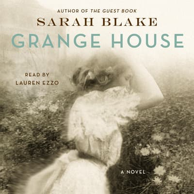 Grange House by Sarah Blake audiobook