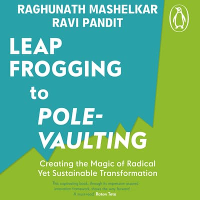 From Leapfrogging to Pole-Vaulting by R.A. Mashelkar audiobook