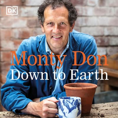 Down to Earth by Monty Don audiobook