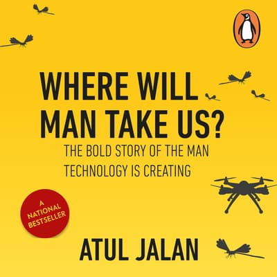 Where will Man Take Us by Atul Jalan audiobook