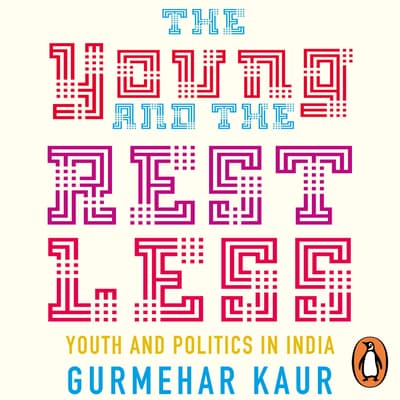 The Young and the Restless by Gurmehar Kaur audiobook