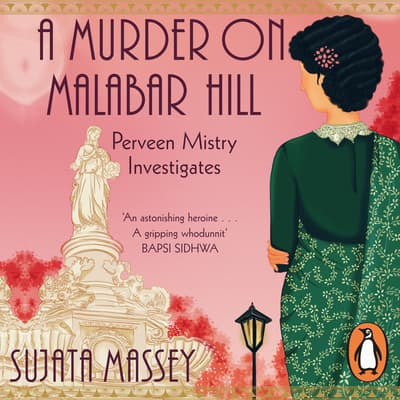 A Murder on Malabar Hill by Sujata Massey audiobook