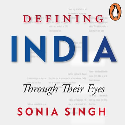 Defining India by Sonia Singh audiobook