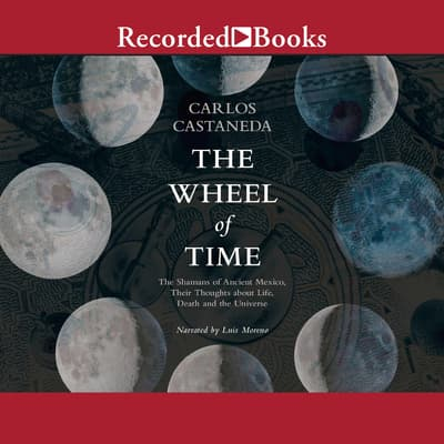 The Wheel of Time by Carlos Castaneda audiobook