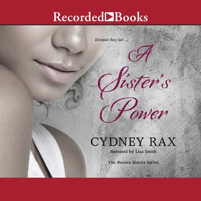 A Sister's Power by Cydney Rax audiobook